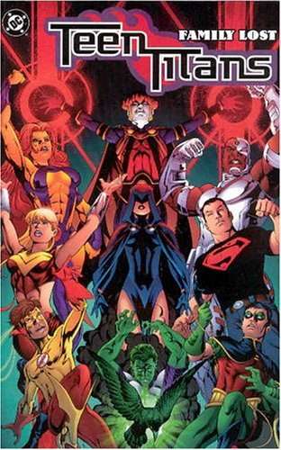 Teen Titans TP Vol 02 Family Lost By G. Johns