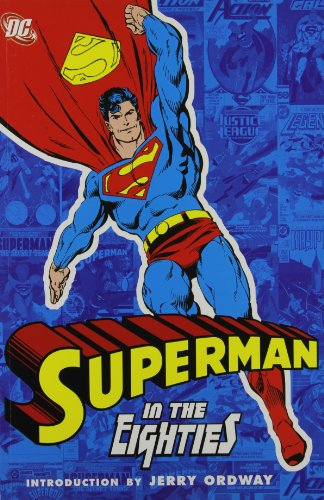 Superman In The Eighties By Cary Bates