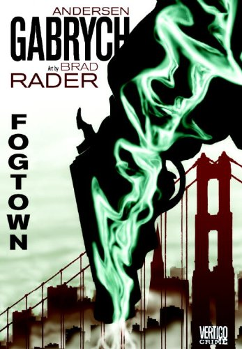 Fogtown By Anderson Gabrych