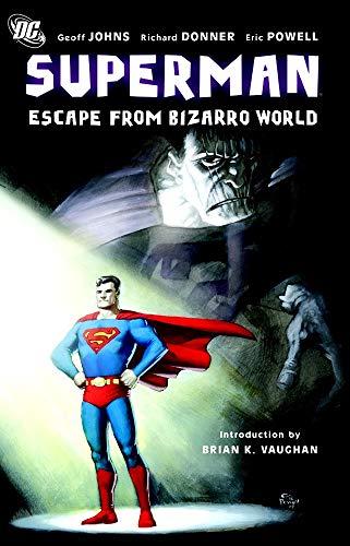 Superman Escape From Bizarro World By Richard Donner