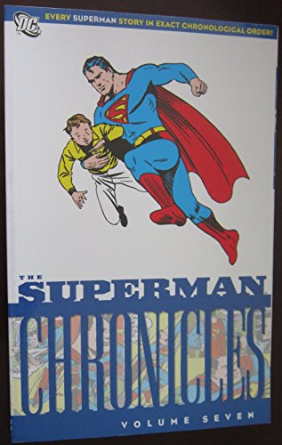 Superman Chronicles TP Vol 07 By By (artist) John Sikela