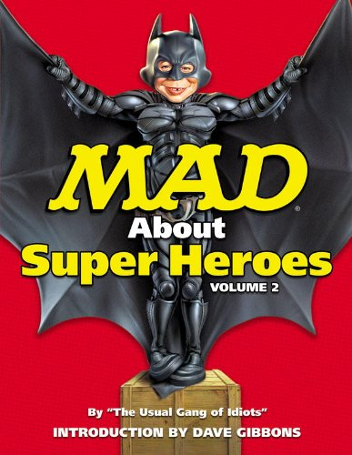 Mad About Superheroes Vol. 2 By John Ficarra