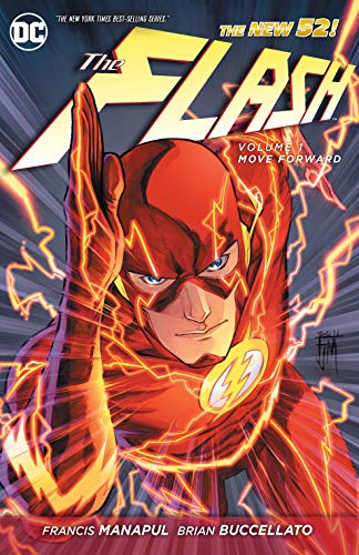 The Flash Volume 1: Move Forward TP (The New 52) (Flash (DC Comics Numbered)) By Brian Buccellato
