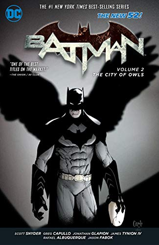 Batman Volume 2: The City of Owls TP (The New 52) By By (artist) Greg Capullo