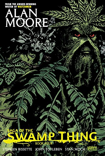 Saga of the Swamp Thing: Book 4 by Stephen Bissette