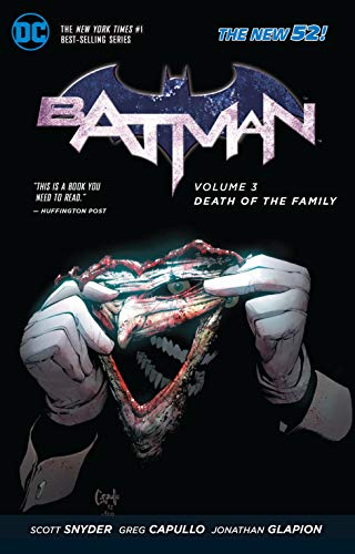 Batman Vol. 3 Death Of The Family (The New 52) By By (artist) Greg Capullo