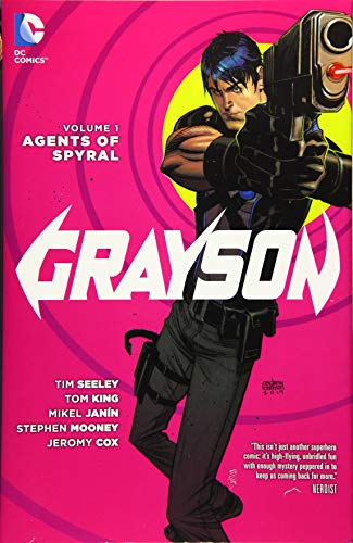 Grayson Volume 1: Agents of Spyral HC (The New 52) By Tim Seeley