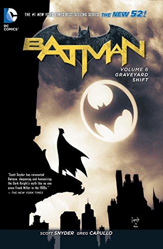 Batman TP Vol 6 Graveyard Shift (The New 52) By By (artist) Greg Capullo
