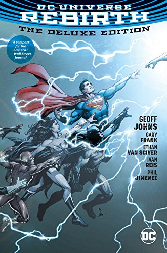 DC Universe Rebirth Deluxe Edition HC (DC Universe Event) By By (artist) Gary Frank