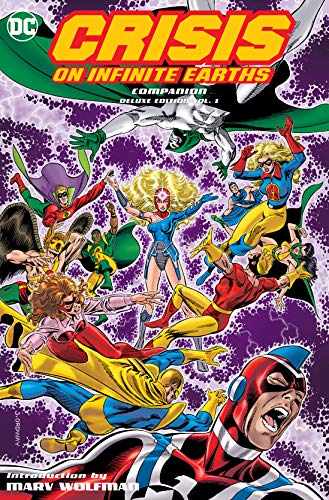 Crisis on Infinite Earths Companion Deluxe Edition Volume 1 By Marv Wolfman