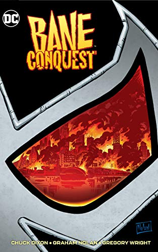 Bane: Conquest By Chuck Dixon