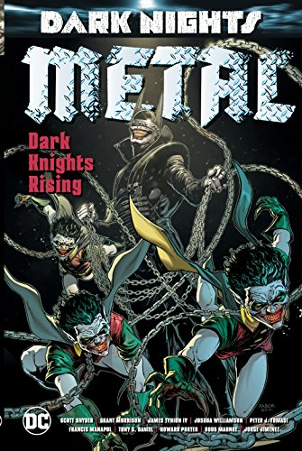 Dark Nights: Metal By Grant Morrison