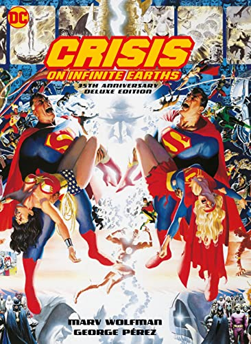 Crisis on Infinite Earths: 35th Anniversary Edition By Marv Wolfman