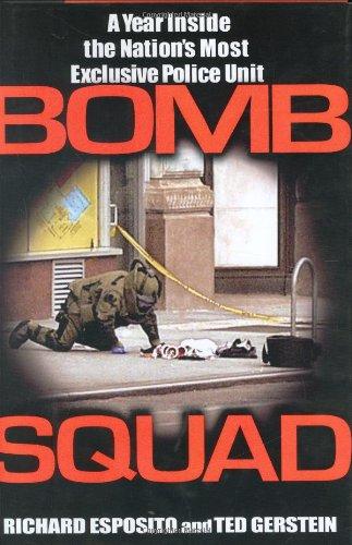 Bomb Squad By Richard Esposito