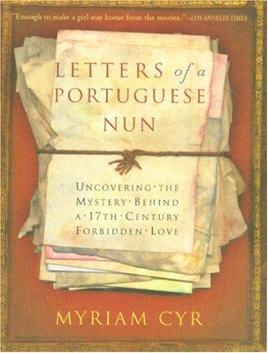 Letters Of A Portuguese Nun von Myriam Cyr