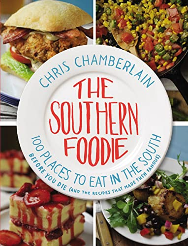 The Southern Foodie By Chris Chamberlain