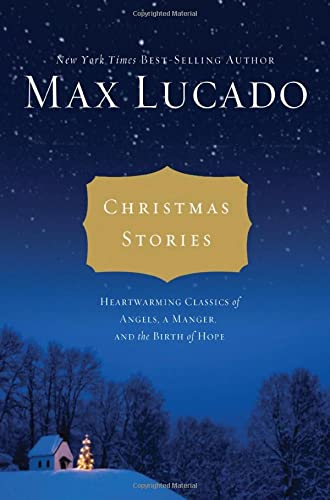 Christmas Stories By Max Lucado