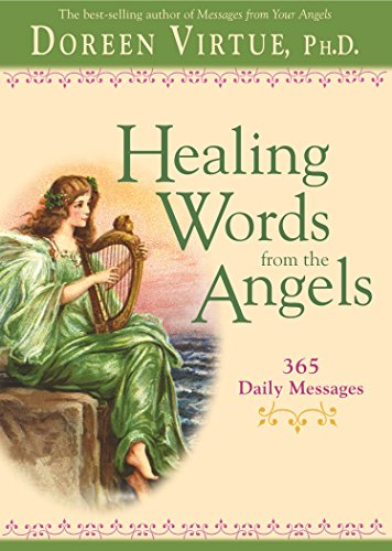 Healing Words From The Angels: 365 Daily Messages By Doreen Virtue