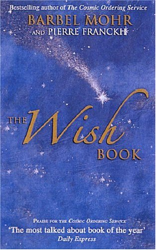 The Wish Book by Barbel Mohr