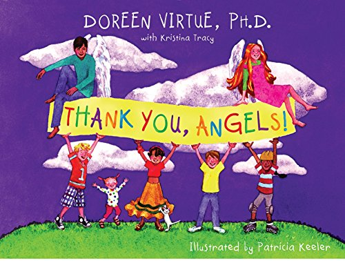 Thank You, Angels! By Doreen Virtue