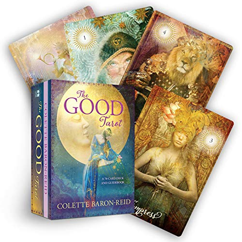 The Good Tarot: A 78-Card Deck and Guidebook By Colette Baron-Reid