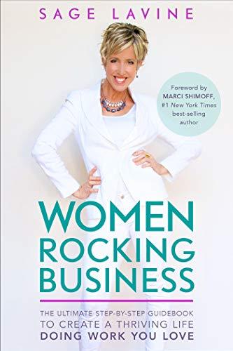 Women Rocking Business By Sage Lavine