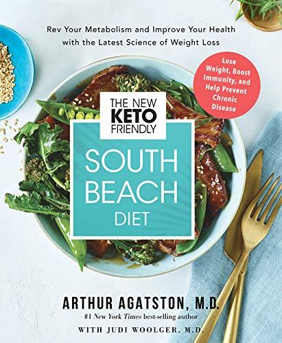 The New Keto-Friendly South Beach Diet By Arthur Agatston