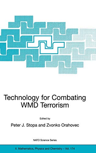 Technology for Combating WMD Terrorism By Peter J. Stopa (US Army Edgewood Chemical Biological Center)