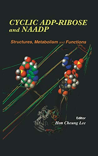 Cyclic ADP-Ribose and NAADP By Hon Cheung Lee