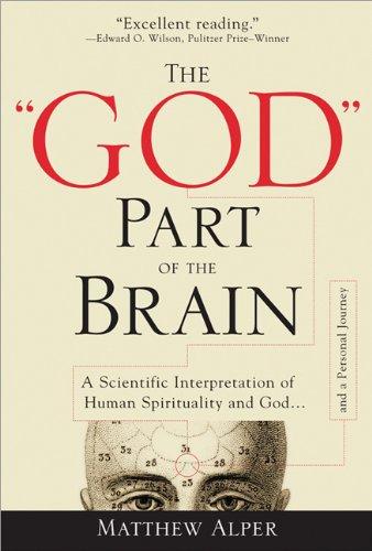 "The ""God"" Part of the Brain By Matthew Alper"