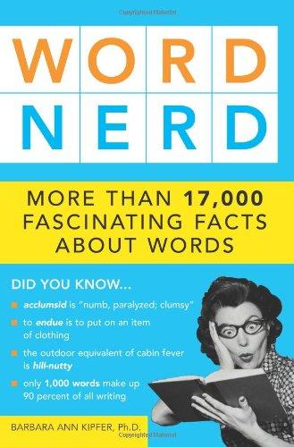 Word Nerd By Barbara Ann Kipfer