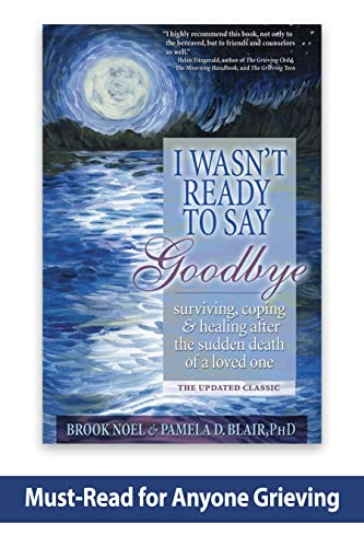 I Wasn't Ready to Say Goodbye By Noel Blake