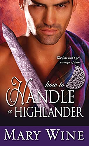 How to Handle a Highlander By Mary Wine