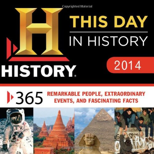 History This Day in History 2014 Calendar By Sourcebooks Inc.