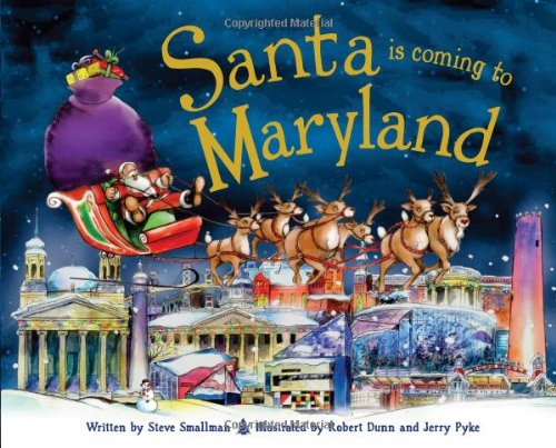 Santa Is Coming to Maryland By Steve Smallman