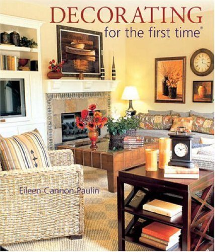DECORATING FOR THE FIRST TIME By Eileen Paulin