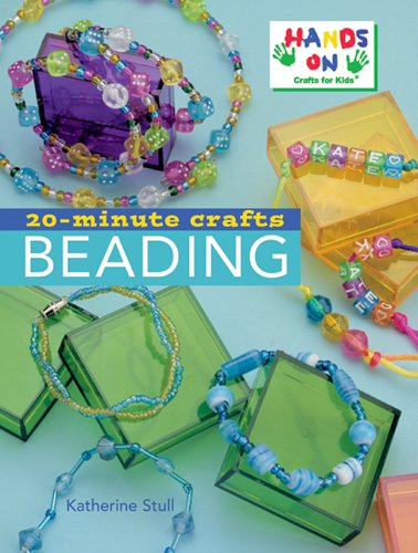 20-minute Crafts By Kathie Stull