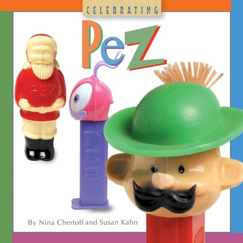 Celebrating Pez (Collectibles) By Kahn, Susan Book The