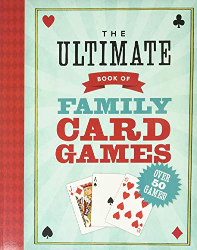 Ultimate Book of Family Card Games, The By Oliver Ho