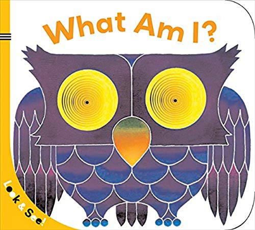 Look & See: What Am I? By Sterling Children's