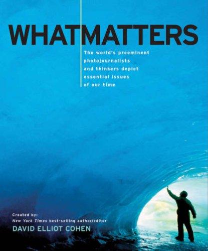 What Matters By David Elliot Cohen