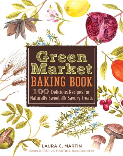 Green Market Baking Book By Laura C Martin Used Very