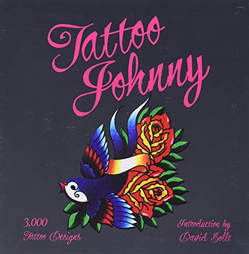 Tattoo Johnny By Introduction by David Bolt