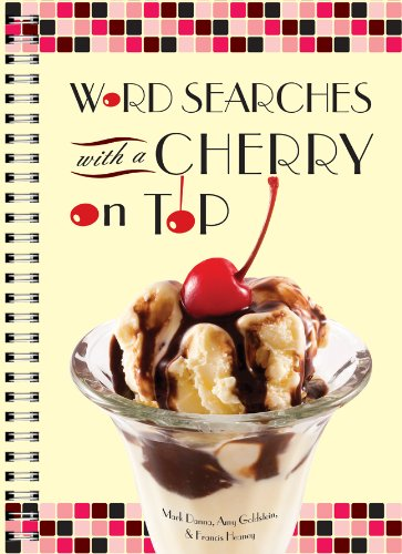 Word Searches with a Cherry on Top By Mark Danna