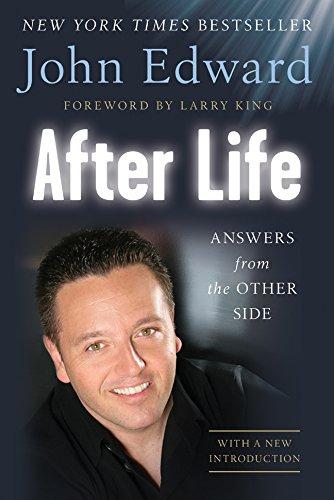 After Life By John Edward