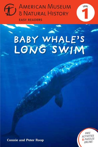 Baby Whale's Long Swim By Connie Roop