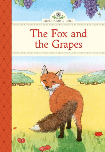 The Fox and the Grapes By Kathleen Olmstead