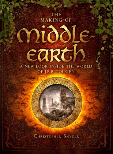 The Making of Middle-earth By Christopher Snyder
