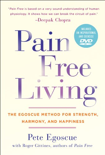 Pain Free Living By Pete Egoscue