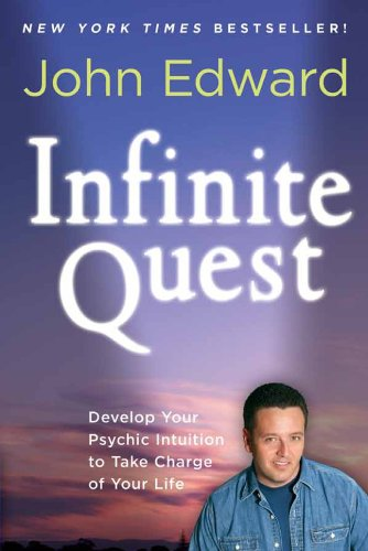 Infinite Quest By John Edward